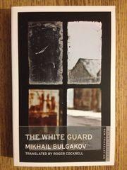 Белая Гвардия (Михаил Булгаков) The White Guard (by Bulgakov)