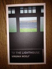 На маяк - To the Lighthouse (by Virginia Woolf)